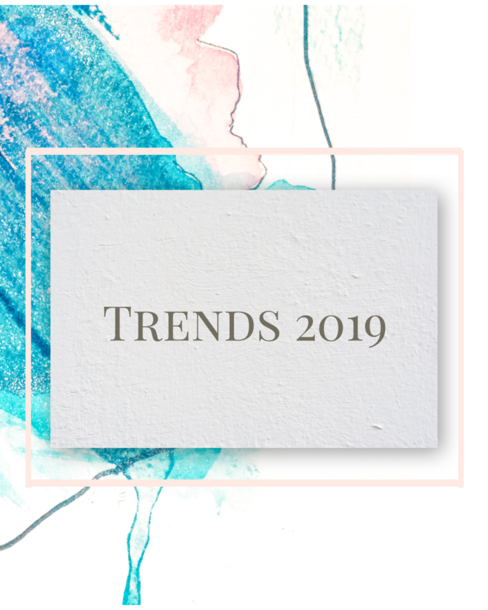 Trends der Modewelt 2019